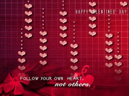 3d обои К «Дню Святого Валентина» (Happy Valentines Day... FOLLOW YOUR OWN HEART,not others.)  позитив